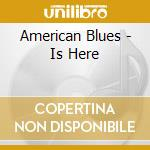 IS HERE cd musicale di AMERICAN BLUES(zz top)