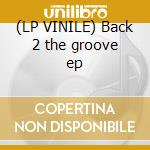 (LP VINILE) Back 2 the groove ep lp vinile di Presents Hooked