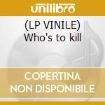 (LP VINILE) Who's to kill lp vinile di F. Andy