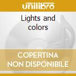 Lights and colors cd musicale