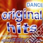 ORIGINAL HITS DANCE cd musicale di ARTISTI VARI