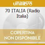 70 ITALIA (Radio Italia) cd musicale di Italia 70
