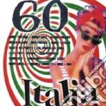 60 ITALIA cd musicale di ARTISTI VARI