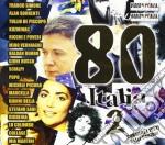 80 Italia Vol. 2 cd musicale di ARTISTI VARI