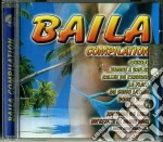 BAILA COMPILATION cd musicale di AA.VV.