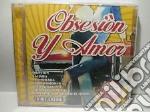 OBSESION Y AMOR/16 HIT LATINE cd musicale di ARTISTI VARI