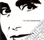 Mia Martini - Davvero Di Piu' cd musicale di MARTINI MIA