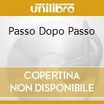 PASSO DOPO PASSO cd musicale di D'ALESSIO GIGI
