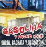 GASOLINA Y MUCHO MAS cd musicale di ARTISTI VARI