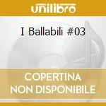 Ballabili vol.3 cd musicale di Artisti Vari