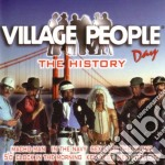 Village People - The History Day cd musicale di VILLAGE PEOPLE