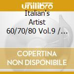 THE ITALIAN'S ARTIST 60/70/80 VOL.9 (2CD cd musicale di AA.VV.