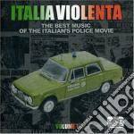 Italia Violenta Volume 01 cd musicale di ARTISTI VARI