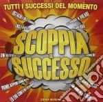 SCOPPIA IL SUCCESSO cd musicale di AA.VV.