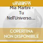 TU NELL'UNIVERSO cd musicale di MARTINI MIA