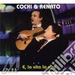 E, la vita la vita cd musicale di Cochi & renato