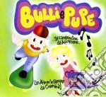 Bulli & pupe cd musicale di Artisti Vari