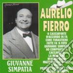 Aurelio Fierro - Giuvanne Simpatia cd musicale