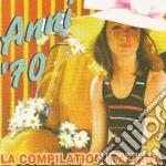 Anni 70 La Compilation Italiana cd musicale