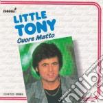Little Tony - Cuore Matto cd musicale