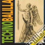 Technobalilla #01 cd musicale