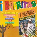 Barritas (I) - Whisky Birra E Johnny Cola cd musicale