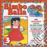 Bimbo Balla #03 cd musicale