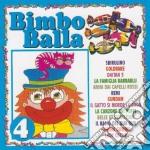 Bimbo Balla #04 cd musicale