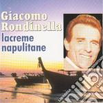 Giacomo Rondinella - Lacreme Napulitane cd musicale