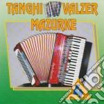 Tanghi Valzer Mazurke #04 cd musicale