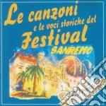 Festival Di Sanremo - Canzoni E Voci Storiche cd musicale
