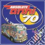 Anni 70 Absolute - 12 Top Hits cd musicale