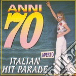 Anni 70 Italian Hit Parade cd musicale