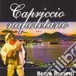 Renzo Renzetti - Capriccio Napoletano cd musicale