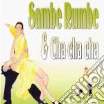 Invito Al Ballo - Sambe Rumbe & Cha Cha Cha cd musicale di ARTISTI VARI