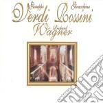 Verdi / Rossini / Wagner (2 Cd) cd musicale