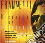 Riccardo Lay - Frammenti cd musicale di Riccardo Lay