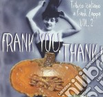 Frank you,thank vol 2 cd musicale di Artisti Vari
