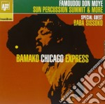 Famoudou Don Moye - Bamako-Chicago Express cd musicale di Sun percussion summi