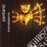 Pantarei - Trema La Terra cd musicale di PANTAREI