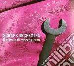 IL DIAVOLO DI MEZZOGIORNO cd musicale di Orchestra Scraps