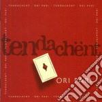 Tendachent - Ori Pari cd musicale di TENDACHENT
