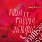 Myriam Lattanzio - Rosa Rabbia Sangue cd musicale di LATTANZIO MYRIAM