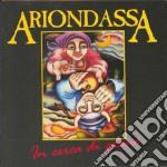 In cerca di grane cd musicale di Ariondassa