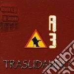 A3 - Trasudando cd musicale di A3
