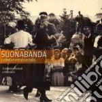 LA BELLA E' ENTRATA IN...                 cd musicale di SUONABANDA