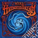 W.i.n.d. - Hipnotic Dreams cd musicale di W.I.N.D.
