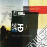 Juri Dal Dan Trio - Triologia Di Un Viaggiatore cd musicale di Juri dal dan trio