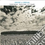 Guido Santoni - Inside A Dream cd musicale di Guido Santoni