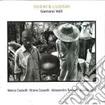 Gaetano Valli - Suoni & Luoghi cd musicale di Valli Gaetano